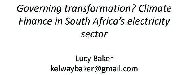 Panel 4: Governing transformation? Climate finance in South Africa's energy sector