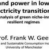Panel 2: Politics and power in low-carbon electricity transitions: A multi-level analysis of green niche-innovations and resilient regimes
