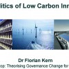 Panel 2: The Politics of low carbon transitions  protected niches, actors networks, narratives and changing contexts