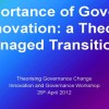 Panel 1: The importance of governance for innovation: a theory of practice transition