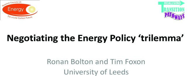 Panel 1: Negotiating the energy policy 'trilemma' – an analysis of UK energy governance from a socio-technical systems perspective