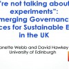 "Panel 4: ""We're not talking about lab experiments"" – Emerging governance practices for sustainable energy in the UK"