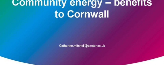Presentation: Community energy – benefits to Cornwall